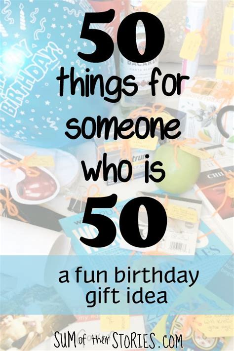 Fun 50th Birthday Gift: 50 things for someone who is 50